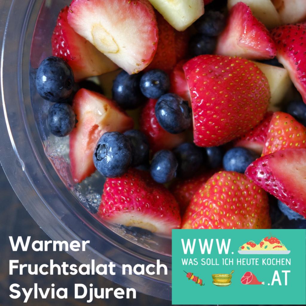 Warmer Fruchtsalat nach Sylvia Djuren